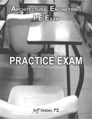 Architectural Engineering PE Practice Exam