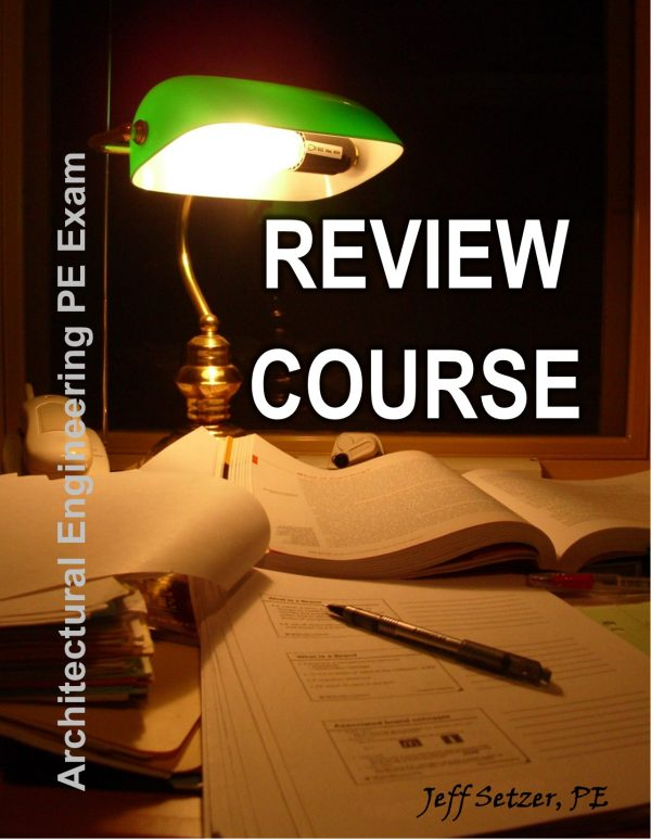 Architectural Engineering PE Exam Review Course
