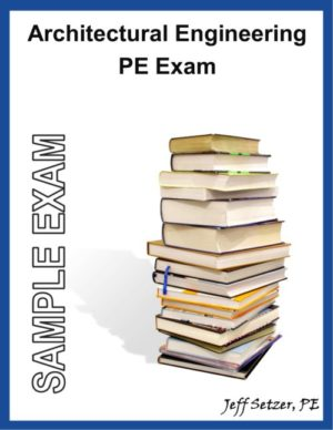 Architectural Engineering PE Sample Exam